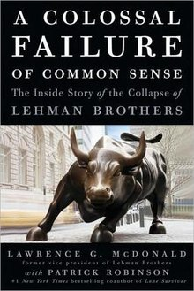 220px-lawrence_g-_mcdonald_-_a_colossal_failure_of_common_sense_the_inside_story_of_the_collapse_of_lehman_brothers